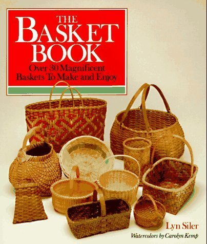 The Basket Book by Lyn Siler (1988-10-13)