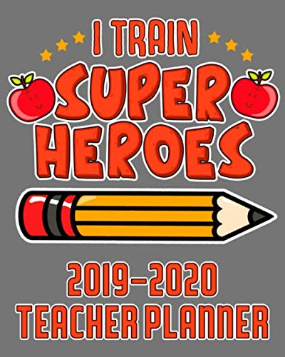 I Train Superheroes Teacher Planner 2019-2020: Academic Planner 2019-2020 8x10; Teacher Planning Book 2019-2020; Teacher Planning Calendar Schedule; ... Planning; Academic Weekly and Monthly Planner por TypoNEOgraphy