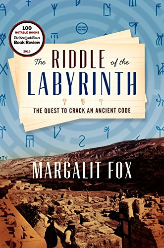 Image of The Riddle of the Labyrinth: The Quest to Crack an Ancient Code