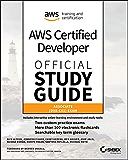 AWS Certified Developer Official Study Guide, Associate Exam: Associate (DVA-C01) Exam (English Edition)