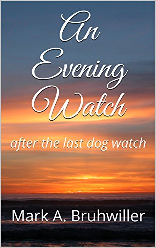 An Evening Watch: after the last dog watch