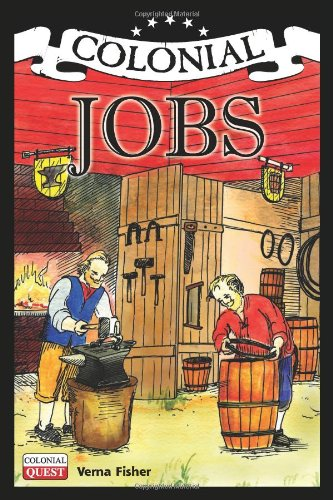 Colonial Jobs (Colonial Quest)