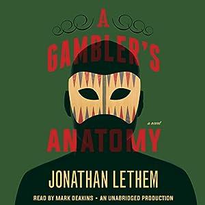 A Gambler's Anatomy Audiobook