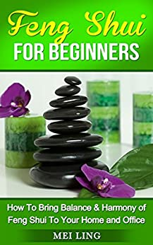 feng shui feng shui for beginners how to bring harmony classical feng shui for beginners udemy