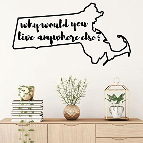 Massachusetts Wall Decal - Why Would You Live Anywhere Else - State Vinyl Art Silhouette for Home Decor, Living Room or Family Room ()