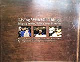 Living With Old Things : Inupiaq Stories, Bering Strait Histories