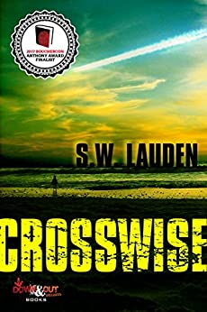 Crosswise (A Tommy and Shayna Crime Caper Book 1) by [Lauden, S.W.]