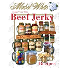 Beef and Other Meat Jerky Recipes by Deborah Dolen