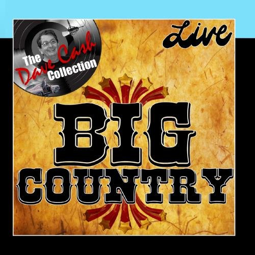 Big Country Live - [The Dave Cash Collection] by The Dave Cash Collection - OMP