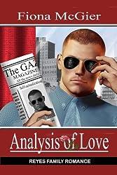 Analysis Of Love (The Reyes Family Romances Book 4)