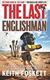 The Last Englishman (Volume 1)