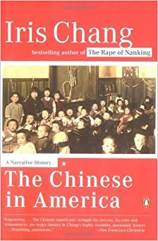 The Chinese in America: A Narrative History by Chang, Iris(March 30, 2004)