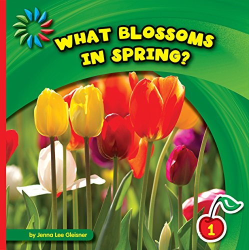 What Blossoms in Spring? (21st Century Basic Skills Library: Let's Look at Spring) (Poetic Blossoms)