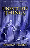 Unsettled Things: A Pameroy Mystery in Kentucky (Pameroy Mystery Series Book 1)