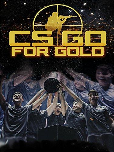 CS: Go for Gold