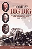 img - for Florida's Big Dig, the Atlantic Intracoastal Waterway book / textbook / text book