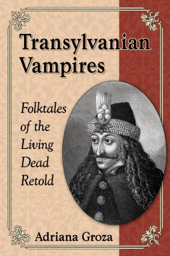 Transylvanian Vampires: Folktales of the Living Dead Retold (Black Fairy Tale Characters)