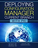 Deploying Configuration Manager Current Branch with