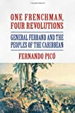 One Frenchman, Four Revolutions, Fernando Pico, 1558765409