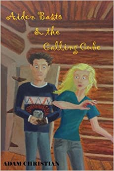 Aiden Basto and the Calling Cube: Volume 2 (The Crusher Chronicles)