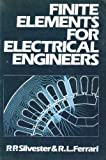 Finite Elements for Electrical Engineers, Peter P. Silvester and Ronald L. Ferrari, 0521253217