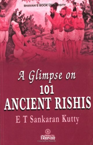 A Glimpse on 101 Ancient Rishis