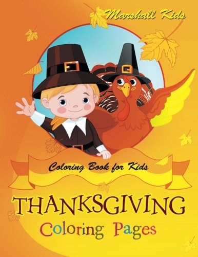 Thanksgiving Coloring Pages: Coloring Book for Kids