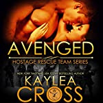 Avenged | Kaylea Cross