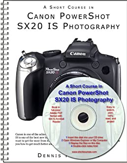 a short course in canon powershot sx20 is photography book ebook rh amazon com Canon PowerShot SX20 Is Review Canon PowerShot SX30 Lens Attachments