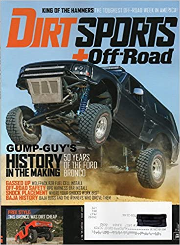 dirt sports + off-road july 2016 magazine history in the making: 50 years  of the ford bronco: unk, matt emery: amazon com: books