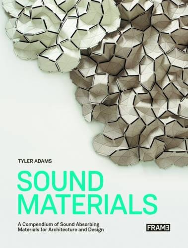 Download Sound Materials: A Compendium of Sound Absorbing Materials for Architecture and Design pdf