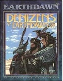 Denizens of Earthdawn, Vol. 1 (Earthdawn, 6101): 001 by Louis J. Prosperi (1994-05-07)