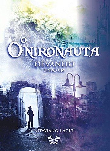 O ONIRONAUTA