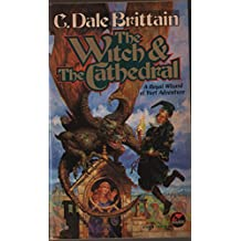 The Witch and the Cathedral (The Royal Wizard of Yurt Book 4)