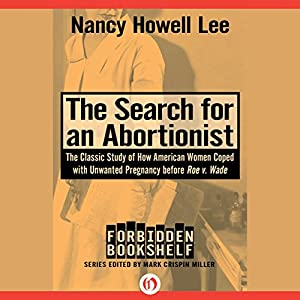The Search for an Abortionist Audiobook