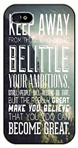 iPhone 5C Keep away from thos who try to belittle your ambitions, black plastic case / Ed Sheeran Inspirational and motivational life quotes / SURELOCK AUTHENTIC