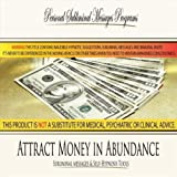 Attract Money in Abundance - Subliminal Messages