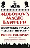 Front cover for the book Molotov's Magic Lantern: A Journey in Russian History by Rachel Polonsky