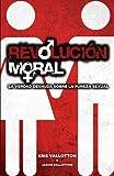 Revolucion Moral, Kris Vallotton, 0615419992