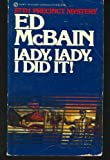 Lady, Lady, I Did It!, Ed McBain, 0451138996