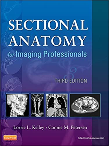 sectional anatomy for imaging professionals 3e 9780323082600