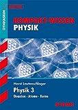 Kompakt-Wissen Gymnasium - Physik 3