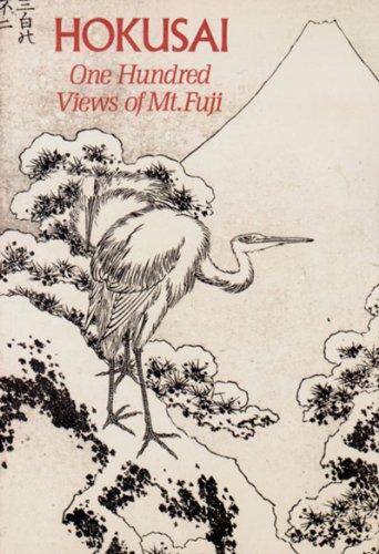Hokusai: One Hundred Views of Mt. Fuji