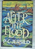 After the Flood, P. C. Jersild, 0688049028