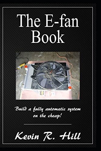 The E-fan Book: Build a fully automatic system on the Cheap!