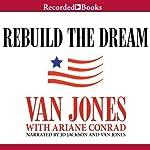 Rebuild the Dream | Van Jones