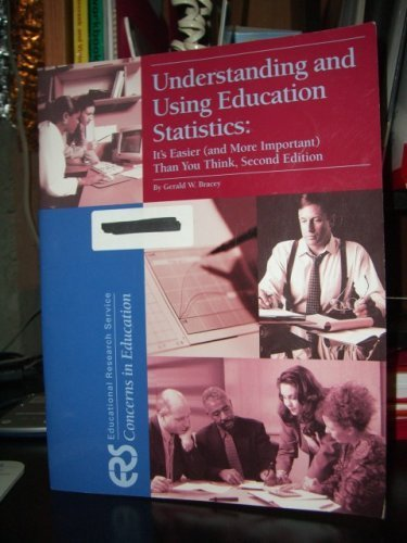 Understanding and Using Education Statistics: It's Easier (and More Important) Than You Think