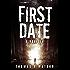 First Date- A Novella