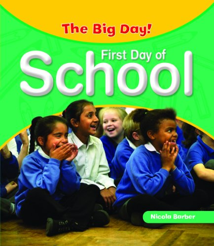 First Day of School (The Big Day!)