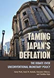 img - for Taming Japan's Deflation: The Debate over Unconventional Monetary Policy (Cornell Studies in Money) book / textbook / text book